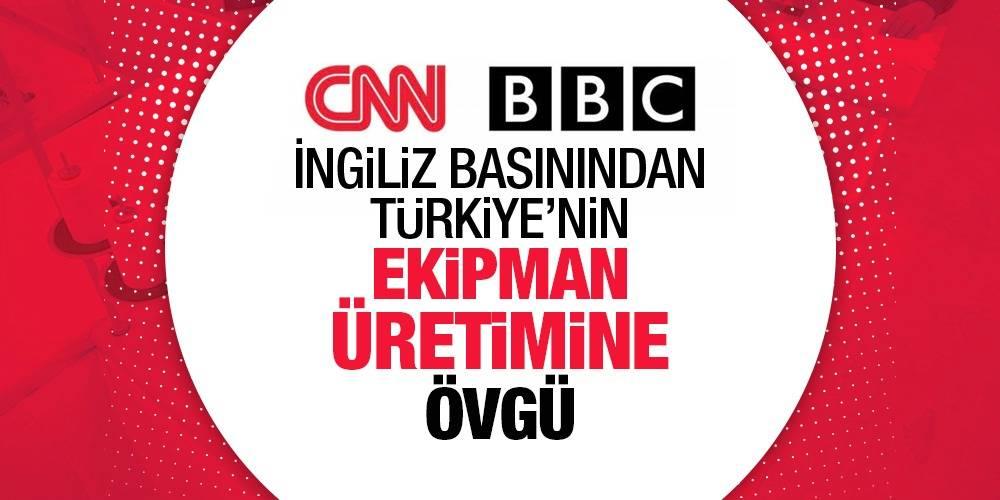 İngiliz basınından Türkiye'nin ekipman üretimine övgü
