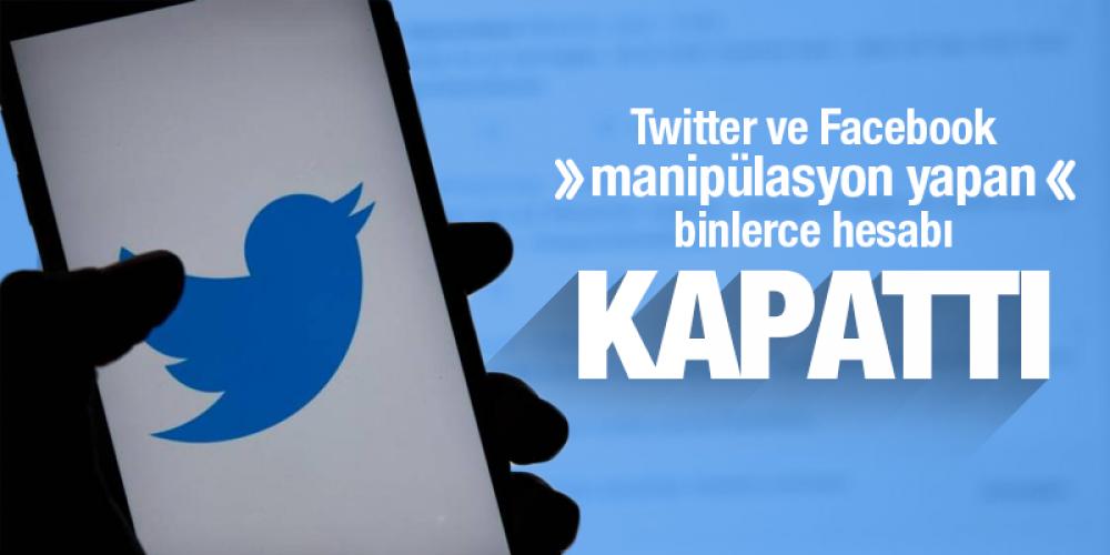 Twitter ve Facebook manipülasyon yapan binlerce hesabı kapattı