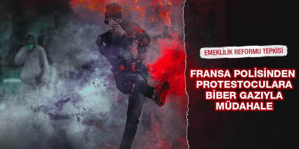 Fransa Polisinden Protestoculara Biber Gazıyla Müdahale