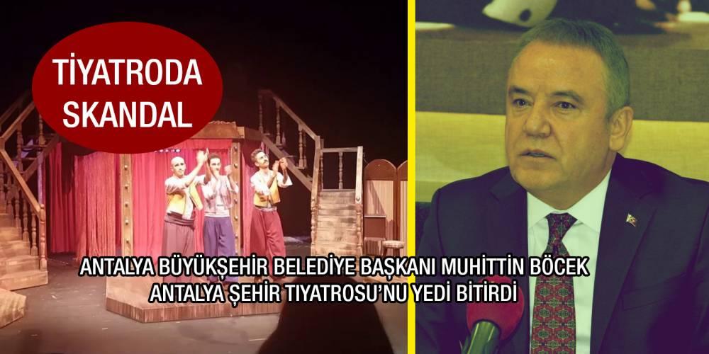 Antalya Büyükşehir Belediye Başkanı Muhittin Böcek Antalya Şehir Tiyatrosu'nu yedi bitirdi!