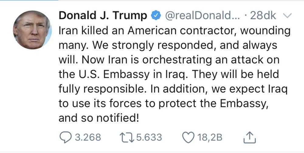 ABD Başkanı Donald Trump: Irak'taki ABD Büyükelçiliği'ne yönelik bir saldırıyı iran organize ediyor