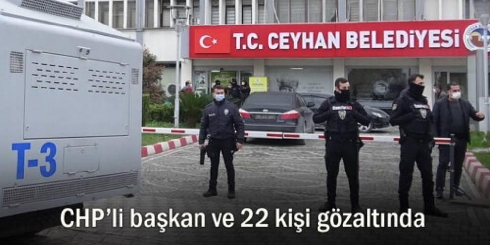 Adana Ceyhan'da büyük rüşvet operasyonu... CHP'li başkan ve 22 kişi gözaltında!