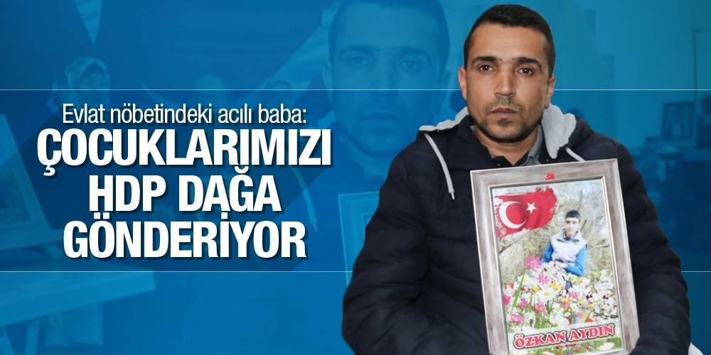 Evlat nöbetindeki acılı baba: Çocuklarımızı HDP dağa gönderiyor