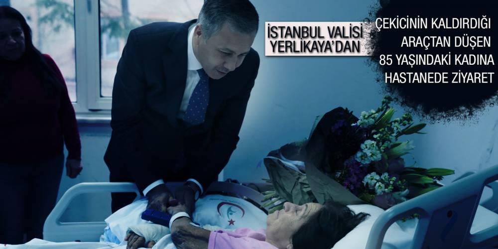 İstanbul Valisi Yerlikaya'dan çekicinin kaldırdığı araçtan düşen 85 yaşındaki kadına hastanede ziyaret