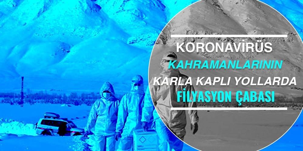 Koronavirüs kahramanlarının karla kaplı yollarda filyasyon çabası