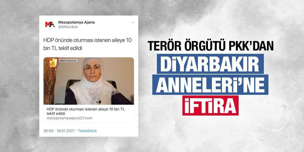 Terör örgütü PKK'dan Diyarbakır Anneleri'ne iftira