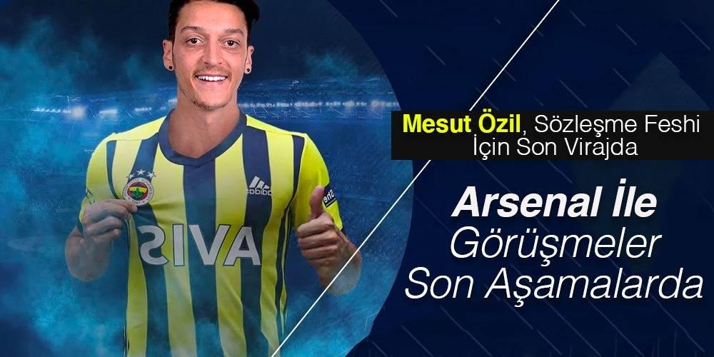 Mesut Özil, sözleşme feshi için son virajda