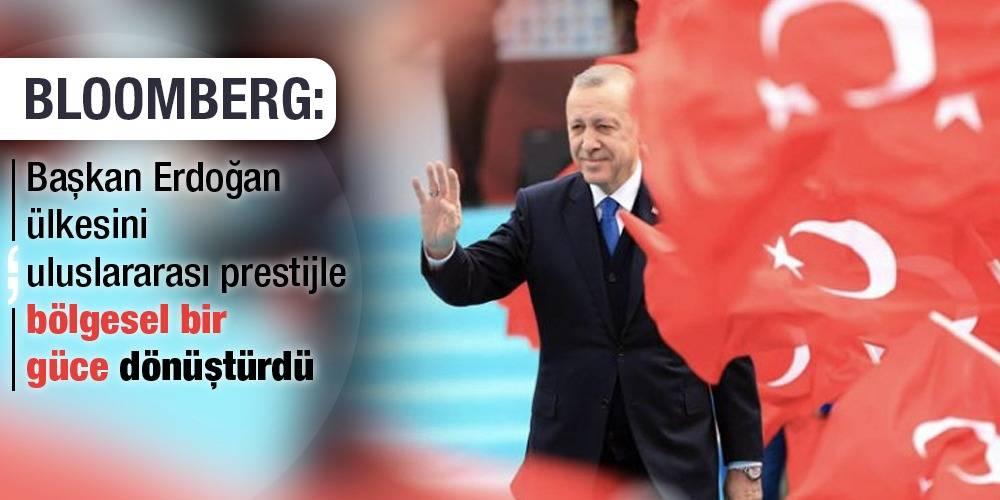 Bloomberg: Başkan Erdoğan ülkesini uluslararası prestijle bölgesel bir güce dönüştürdü