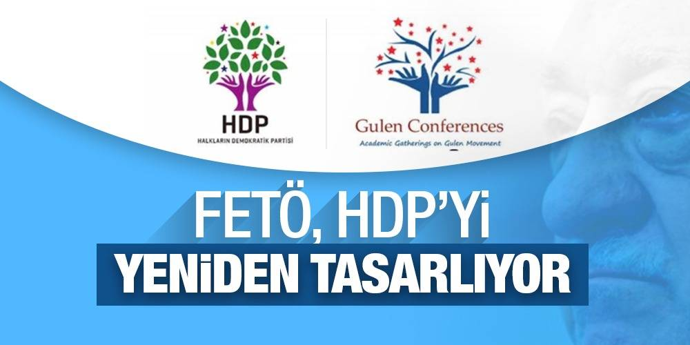 FETÖ, HDP'yi yeniden tasarlıyor