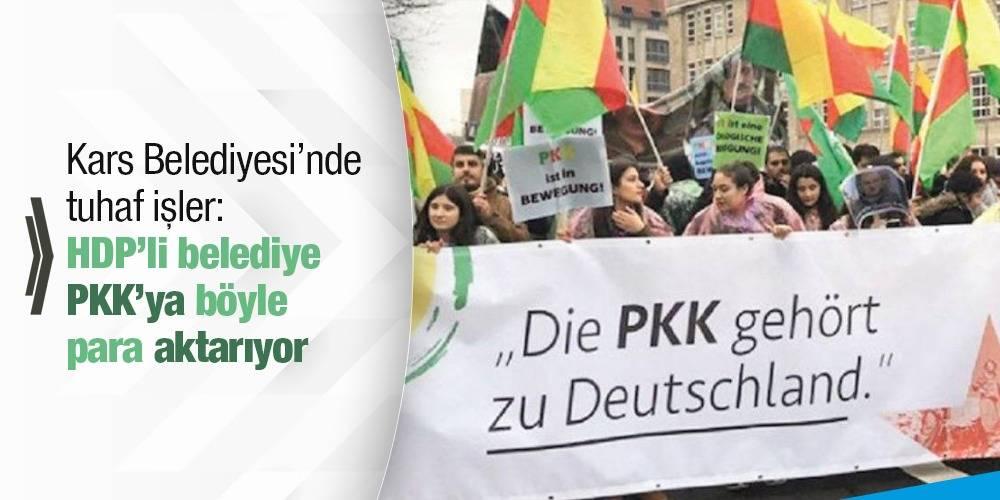 Kars Belediyesi'nde tuhaf işler: HDP'li belediye PKK'ya böyle para aktarıyor