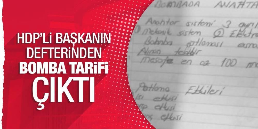 HDP'li başkanın defterinden bomba tarifi çıktı