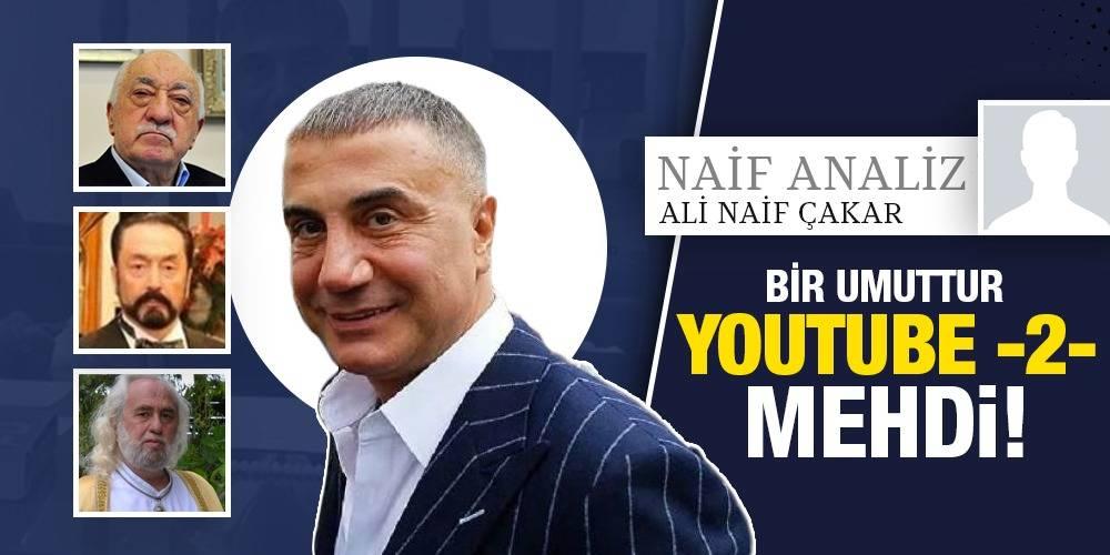 NaifAnaliz - Ali Naif Çakar | Bir Umuttur Youtube -2- Mehdi!