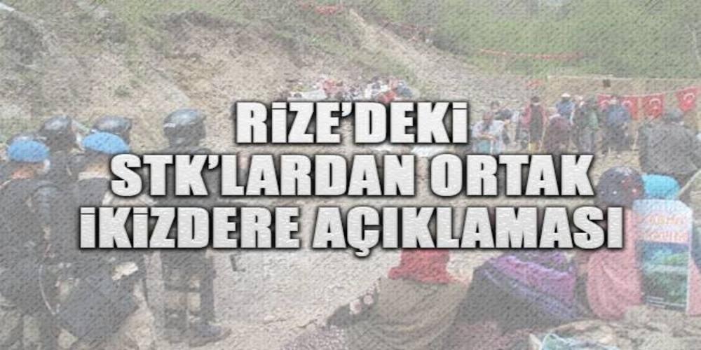 """Rize'deki STK'lardan ortak İkizdere açıklaması: """"PKK'nın orman yangınlarına sessiz kalanlar İkizdere'de!"""""""