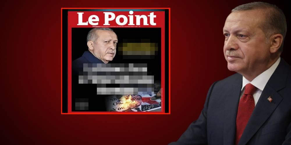 Fransız Le Point dergisi Cumhurbaşkanı Erdoğan'ı hedef aldı