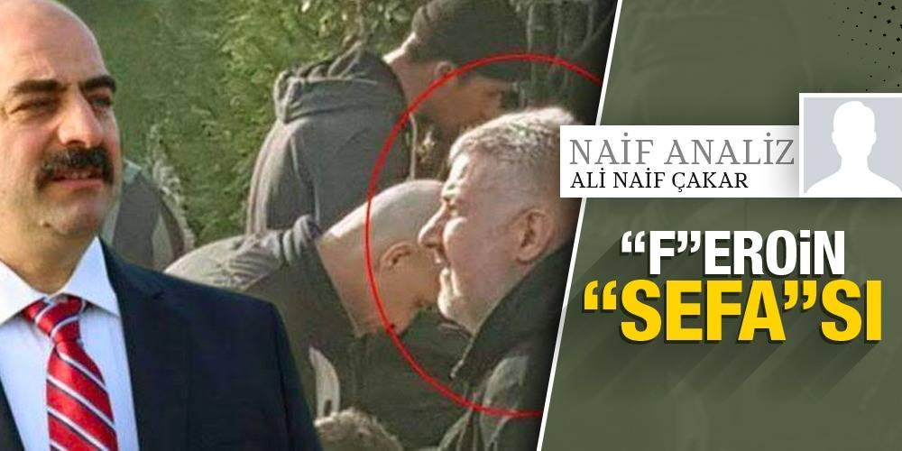 """NaifAnaliz - Ali Naif Çakar   """"F""""eroin """"Sefa""""sı"""