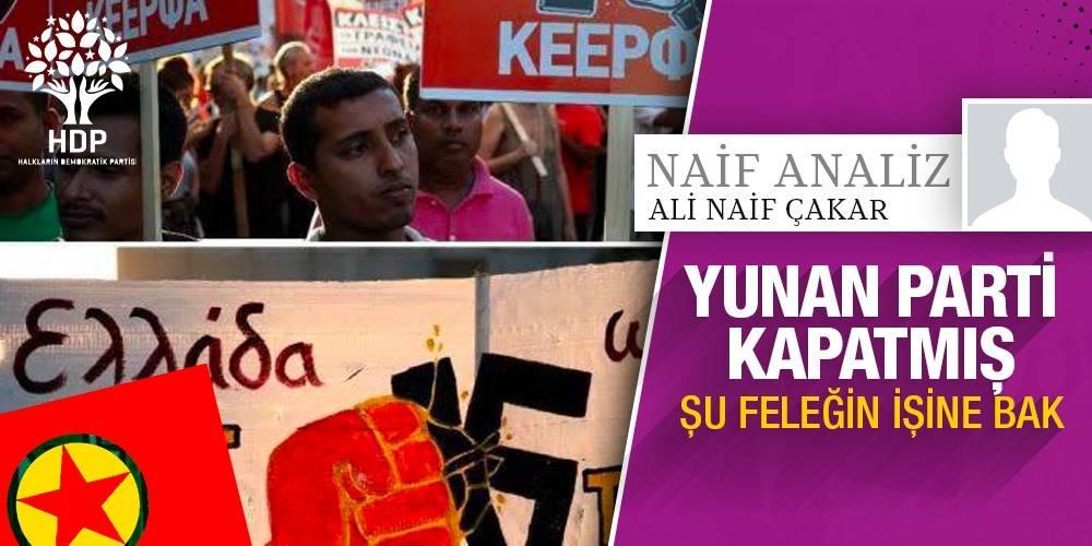NaifAnaliz - Ali Naif Çakar | Yunan Parti Kapatmış, Şu Feleğin İşine Bak