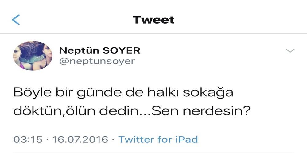 Neptün Soyer, 15 Temmuz'da da boş durmamış